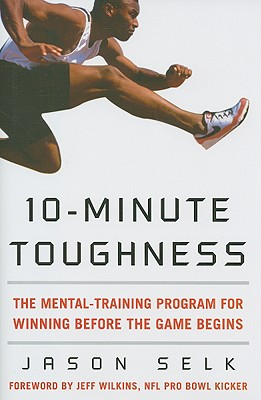 10-Minute Toughness By Selk, Jason/ Wilkins, Jeff (FRW)