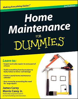 Home Maintenance for Dummies By Carey, James/ Carey, Morris